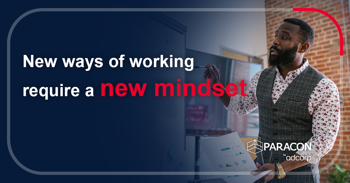 New ways of working require a new mindset
